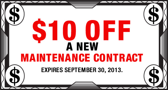 $10 Off A New Maintenance Contract Expires February 28, 2013.